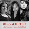 Three women with the hashtag #FacesofPTSD