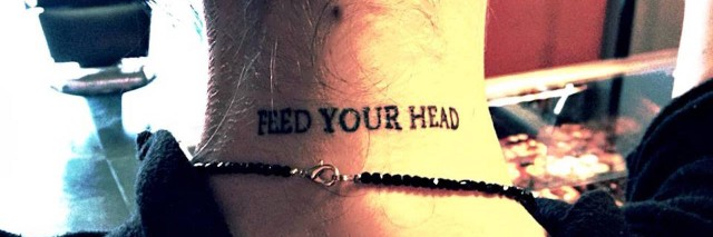 Tattoo reads: Feed your brain.