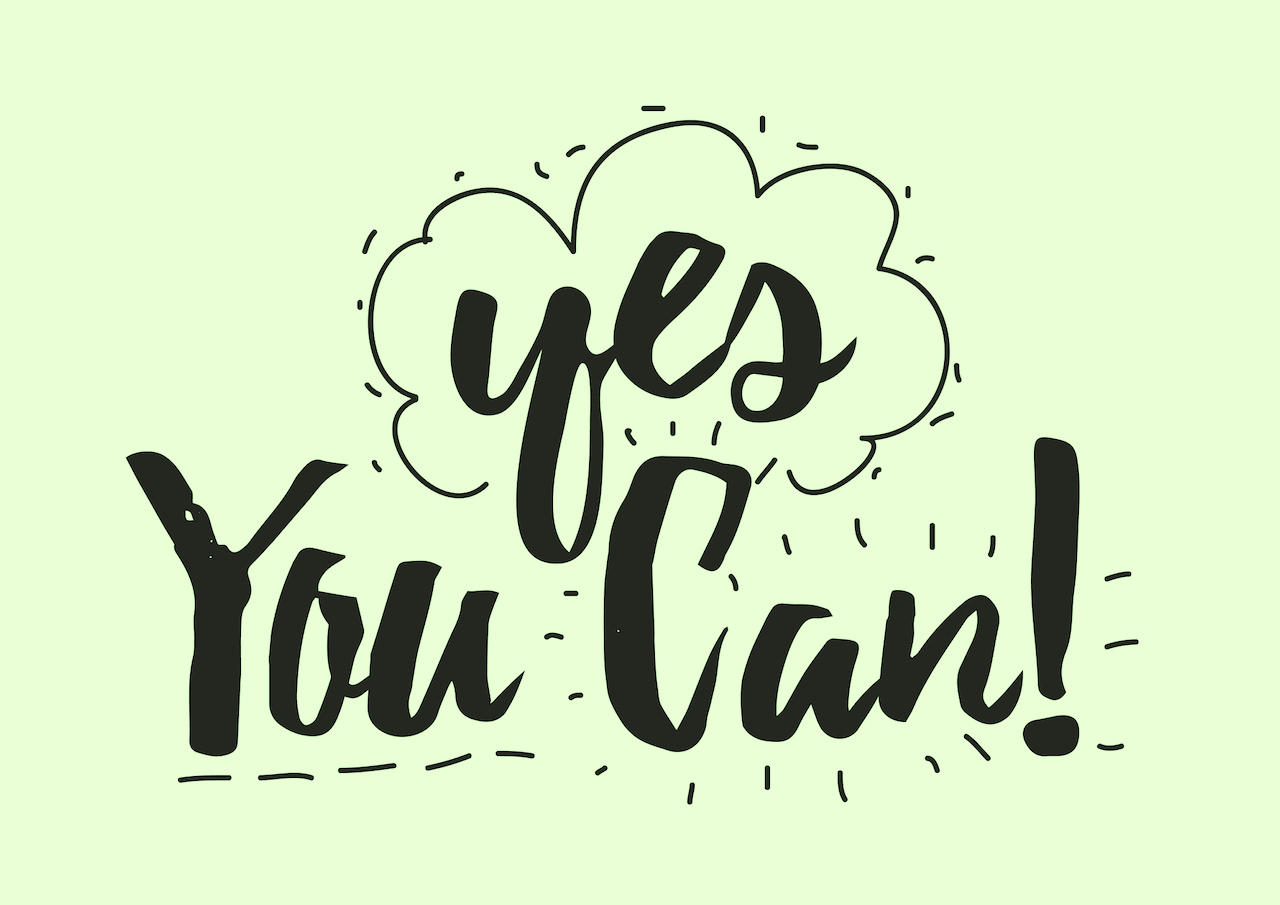 text reads: Yes you can