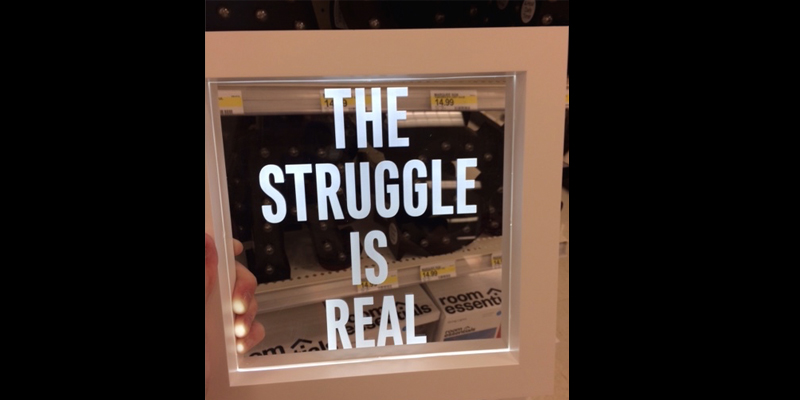 light up mirror with words the struggle is real