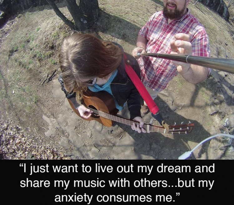 a woman playing guitar. the text reads: I just want to live out my dream and share my music with others...but my anxiety consumes me