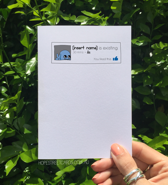 Card that mimics Facebook status and says [person] is existing