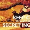 """keep calm because there is no secret ingredient"""