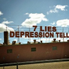 "The words ""7 Lies Depression Tells"" on a building"