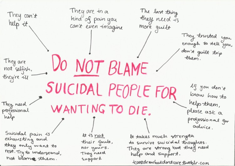 text reads: do not blame suicidal people for wanting to die