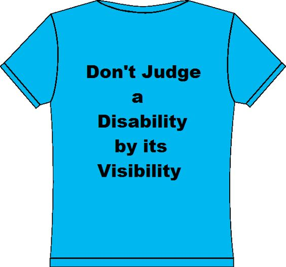 graphic of blue shirt with words don't judge a disability by its visibility