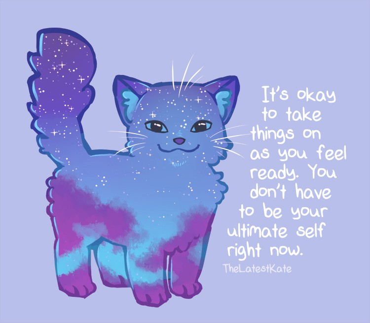 "Cat with ""It's ok to take things on as you feel ready text"""