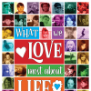 "Cover of ""What We Love About Life"""