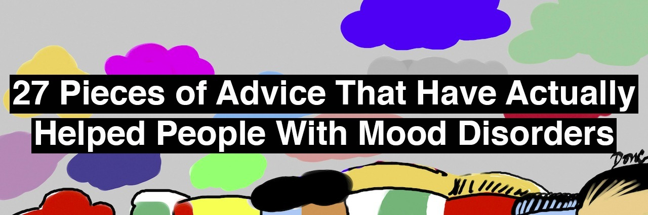 text reads: 27 pieces of advice that have actually helped people with mood disorders