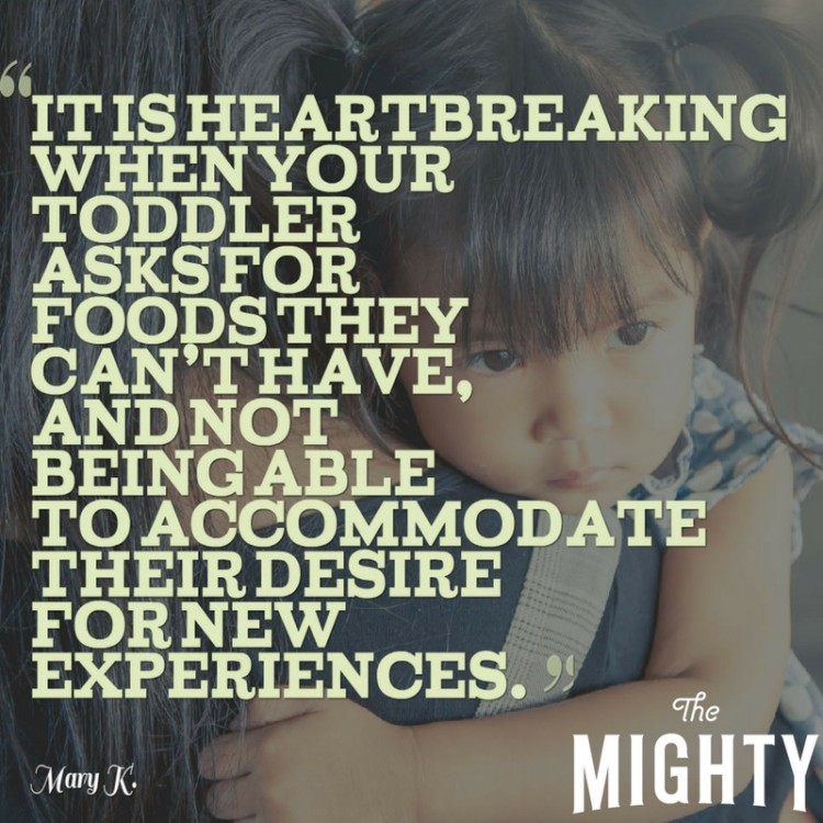 """It is heartbreaking when your toddler asks for foods they can't have, and not being able to accommodate their desire for new experiences."""