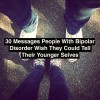30 messages people with bipolar disorder wish they could tell their younger selves