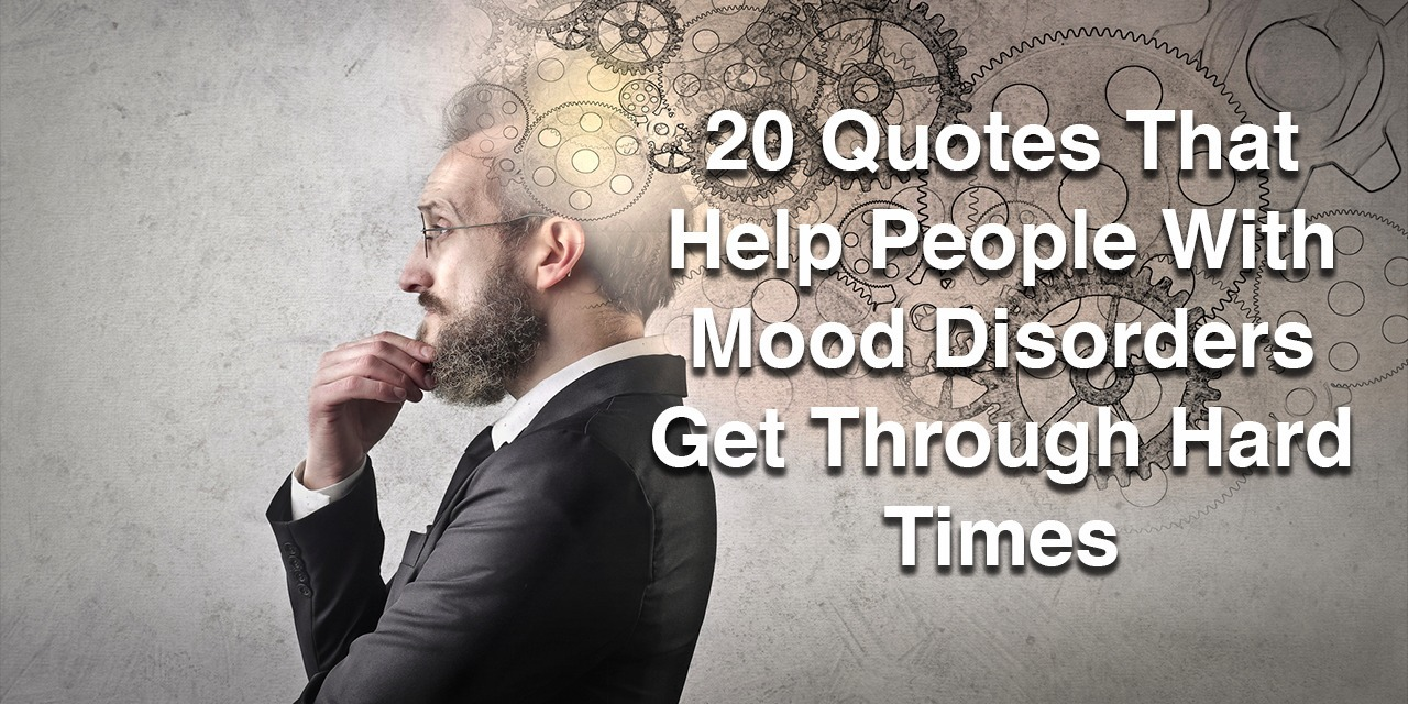 Inspirational Quotes For People With Depression: Inspirational Quotes For People With Mood Disorders