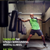 "Man hitting a boxing bag with the words ""Taking on the stigma surrounding mental illness."""