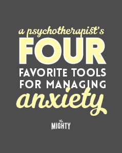 My 4 Favorite Tools for Managing Anxiety