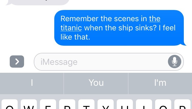 text that says remember the scenes in the titanic when the ship sinks. i feel like that