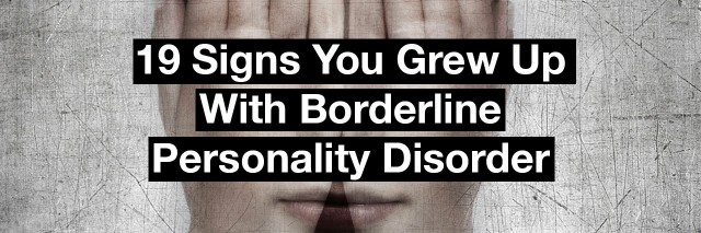 illustration of a young person covering her face with her hands. Text reads: 19 signs you grew up with borderline personality disorder