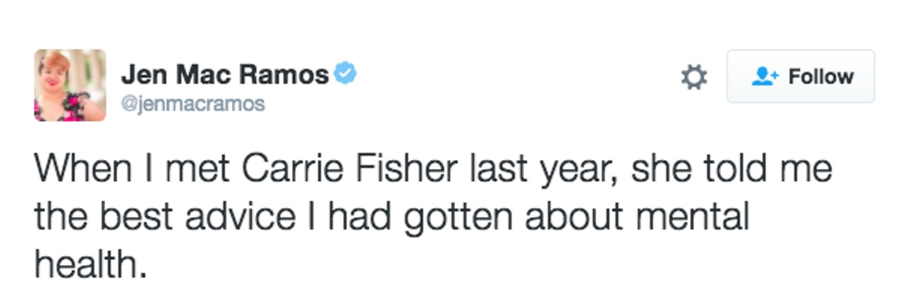 "Tweet that says ""When I met Carrie Fisher last year, she told me the best advice I had gotten about mental health."""