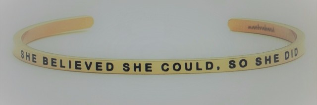 bracelet that says she believed she could so she did