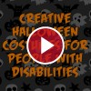 text 'creative halloween costumes for people with disabilities'