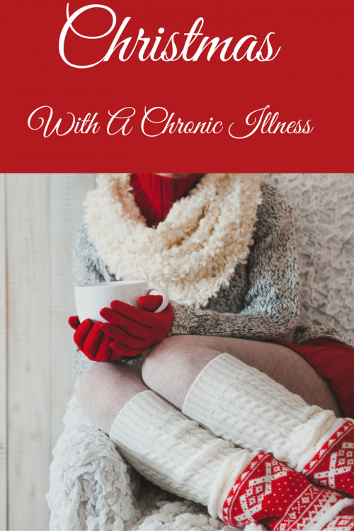 woman curled up on the couch holding a mug of tea with the words 'christmas with a chronic illness'