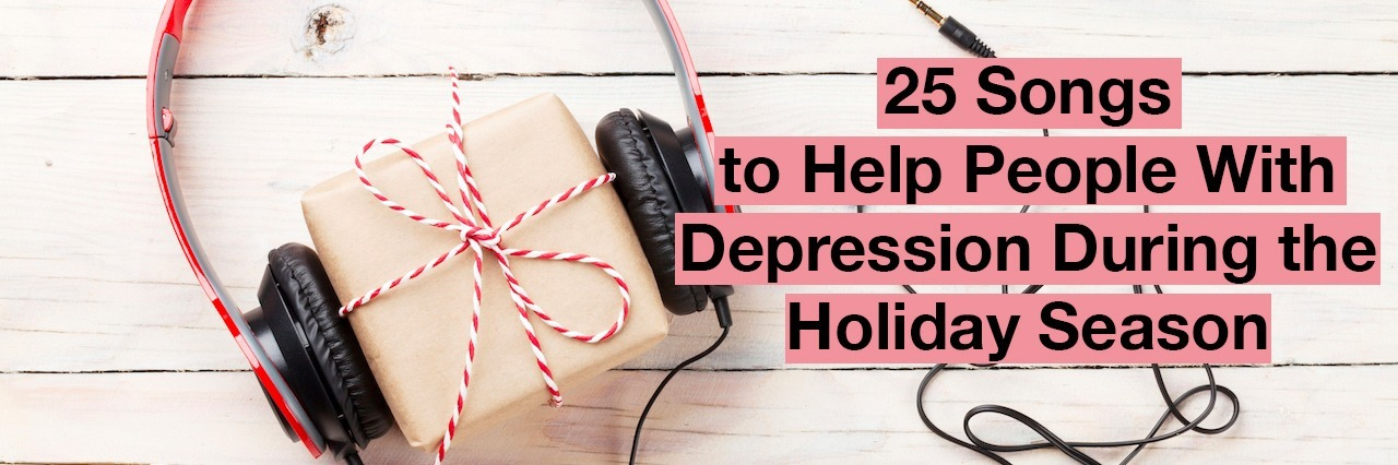 girl box with headphones. Text reads: 25 songs to help people with depression during the holiday season