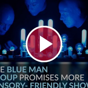 blue man group hosts autism show