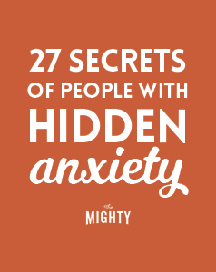 27 Secrets of People With Hidden Anxiety