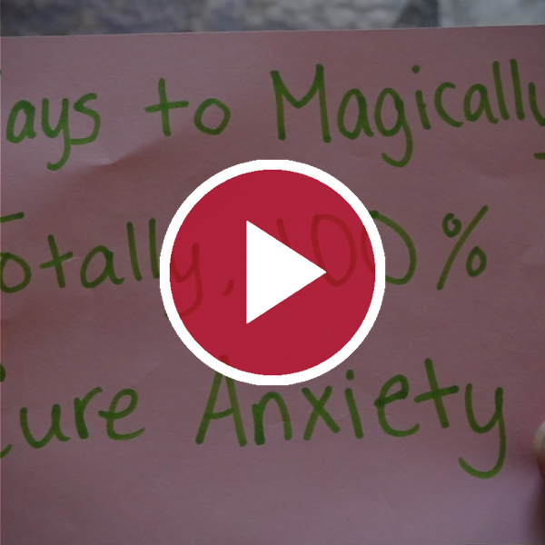 'Ways to Magically, Totally, 100% Cure Anxiety'