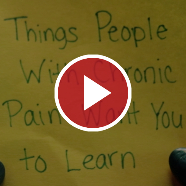 'Things People With Chronic Pain Want You to Learn'