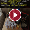 'Your Nightstand Might Look Like This If You Have a Chronic Illness'