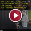 Kayleigh Williamson Is the First Person With Down Syndrome to Finish the Austin Half Marathon