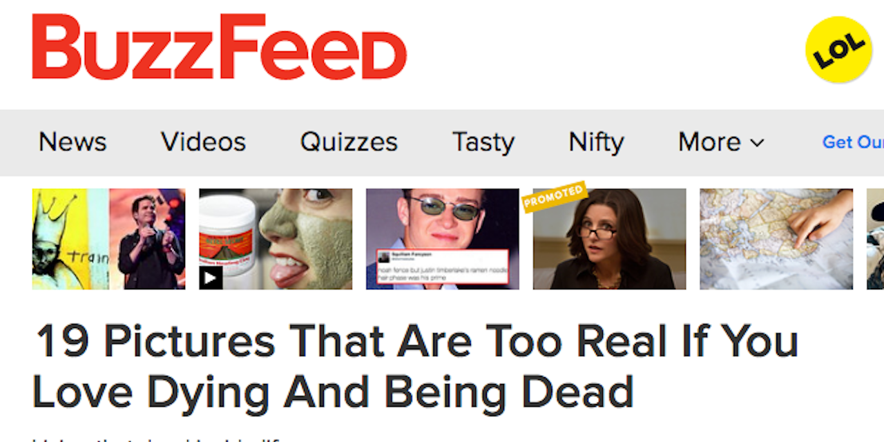 I Don't Find Humor in BuzzFeed's Article for People Who 'Love Dying