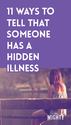 11 Ways to Tell That Someone Has a Hidden Illness
