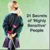 A little girl holding flowers behind her back. Text reads: 21 secrets of highly sensitive people