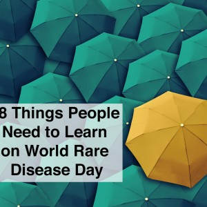 blue umbrellas and one yellow umbrella with text 18 things people need to learn on world rare disease day