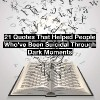 a book with letters coming out of it. text reads: 21 quotes that have helped people who've been suicidal through dark moments