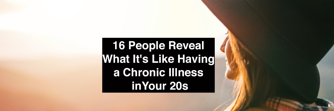 woman wearing hat looking at sky with text 16 people reveal what it's like having a chronic illness in your 20s