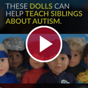 These Dolls Can Help Teach Siblings About Autism