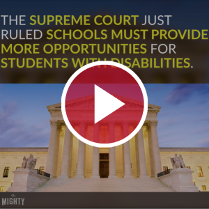 Supreme Court Rules Schools Must Provide More Opportunities for Students With Disabilities