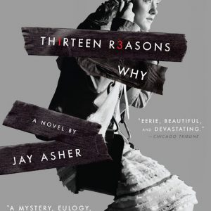 """Cover of """"Thirteen Reasons Why"""""""