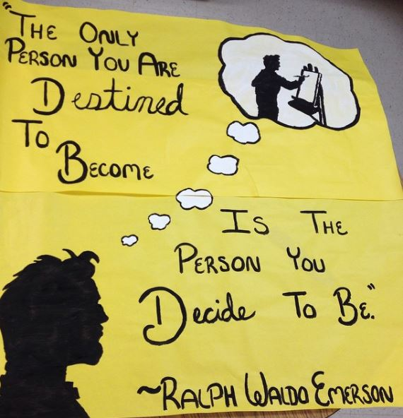 poster that says the only person you are destined to become is the person you decide to be, ralph waldo emerson
