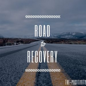 text saying 'road to recovery' over a picture of a road
