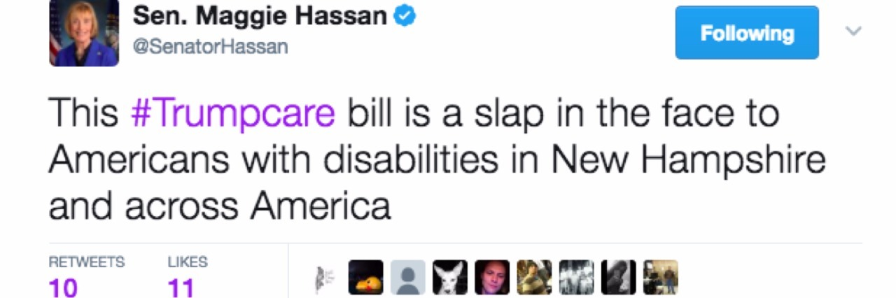 "Tweet from Sen. Maggie Hassan which reads ""This #Trumpcare bill is a slap in the face to Americans with disabilities in New Hampshire and across America"""
