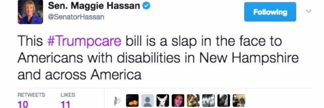 """Tweet from Sen. Maggie Hassan which reads """"This #Trumpcare bill is a slap in the face to Americans with disabilities in New Hampshire and across America"""""""