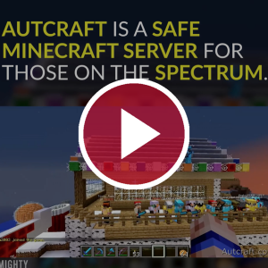 Autcraft Is a Safe Minecraft Server for Those on the Spectrum