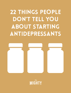 22 Things People Don't Tell You About Starting Antidepressants