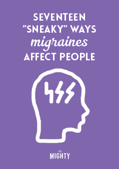 17 'Sneaky' Ways Migraine Affects People