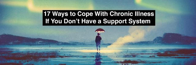 man holding umbrella with text 17 ways to cope with chronic illness if you dont have a support system