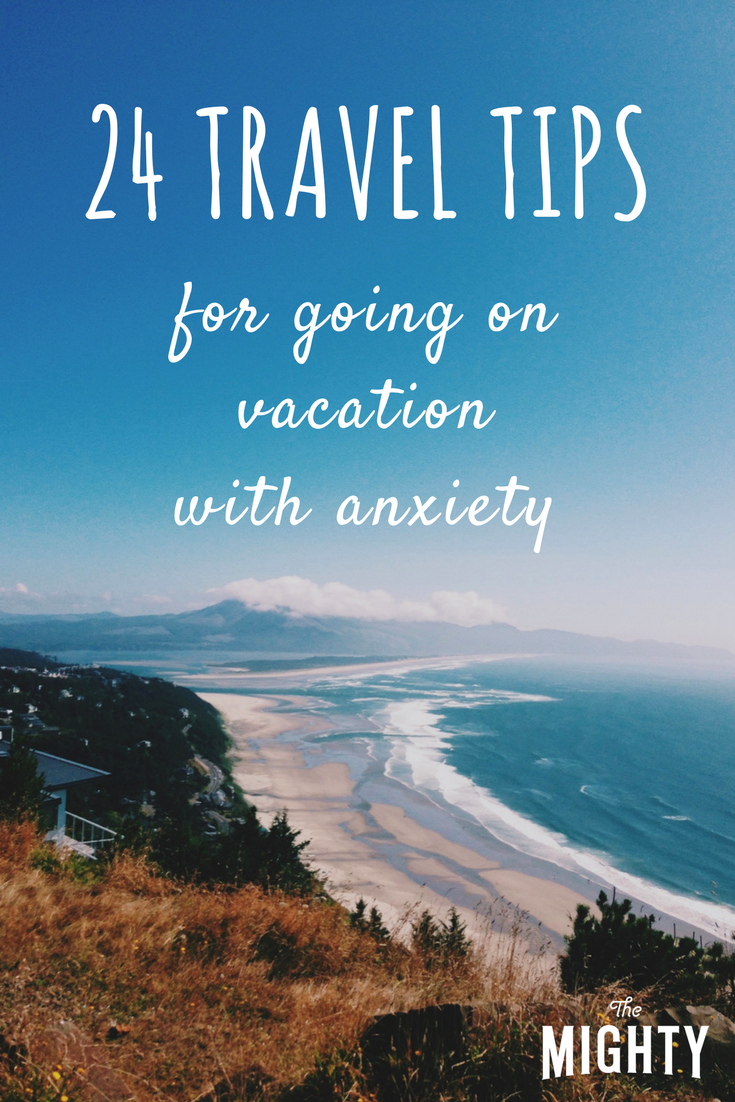 24 Travel Tips for Going on Vacation With Anxiety