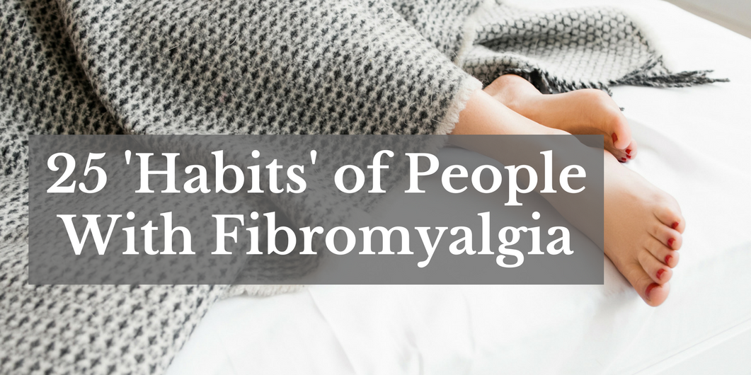 25 'habits' of people with fibromyalgia   the mighty, Skeleton